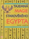 Tajemná magie starověkého Egypty